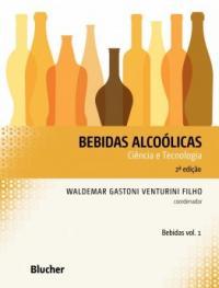 Bebidas Alcoolicas - Ciencia E Tecnologia - Vol 01 - 02 Ed