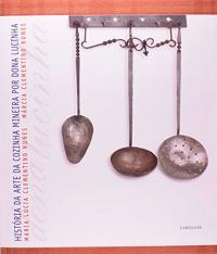 Historia Da Arte Da Cozinha Mineira