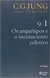 ARQUÉTIPOS E O INCONSCIENTE COLETIVO VOL. 9/1
