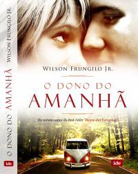 Dono Do Amanha, O
