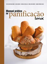 MANUAL PRÁTICO DE PANIFICAÇÃO SENAC