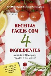 Receitas Faceis Com 4 Ingredientes - Vol 01