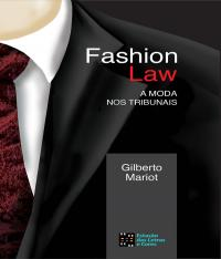 FASHION LAW - A MODA NOS TRIBUNAIS