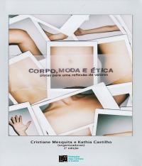 Corpo, Moda E Etica - 02 Ed