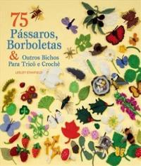 75 Passaros, Borboletas E Outros Bichos Para