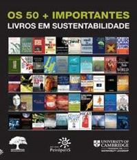 50 + Importantes Livros Em Sustentabilidade, Os