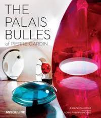 Le Palais Bulles Of Pierre Cardin