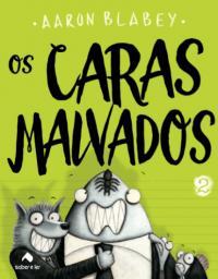 OS CARAS MALVADOS 2