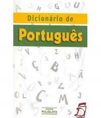 Dicionario De Portugues - Edicoes  Poliglota