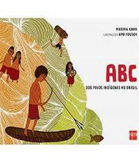 ABC DOS POVOS INDIGENAS NO BRASIL - 02 ED