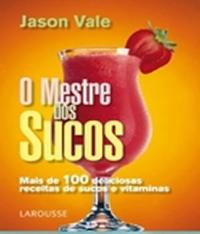 Mestre Dos Sucos, O - 2 Ed