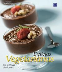 Delicias Vegetarianas Doces