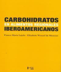 CARBOHIDRATOS EN ALIMENTOS REGIONALES IBEROAMERICANOS