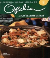 Cozinha Maravilhosa De Ofelia, A - Vol 03