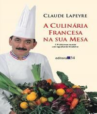 Culinaria Francesa A Sua Mesa, A
