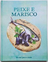 Peixe E Marisco - Do Mar Para A Mesa