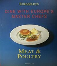 Carne, Caca E Aves - A Mesa C/ Os Chefs Europeus