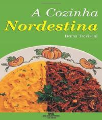 Cozinha Nordestina - Receitas Brasileiras