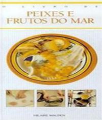 Livro De Peixes E Frutos Do Mar, O
