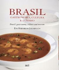 Brasil - Gastronomia, Cultura E Turismo