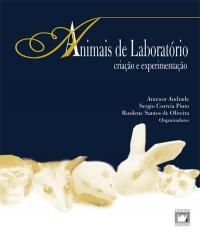Animais De Laboratorio - Criacao E Experimentacao