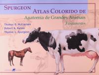 ATLAS COLORIDO DE ANATOMIA DE GRANDES ANIMAIS