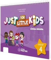 Just For Little Kids - Grupo 4 - Educacao Infantil - Jardim