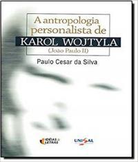Antropologia Personalista De Karol Wojtyla, A