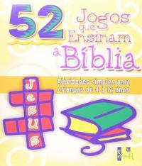 52 Jogos Que Ensinam A Biblia