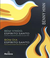 Kit - Benny Hinn - Bem-vindo Espirito Santo / Bom Dia, Espirito Santo