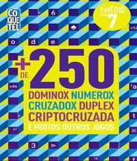 Mais De 250 Dominox Numerox Cruzadox Duplex Criptocruzada - Nivel Medio - Vol 07