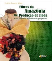 Fibras Da Amazonia Na Producao De Moda
