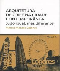 Arquitetura De Grife Na Cidade Contemporanea