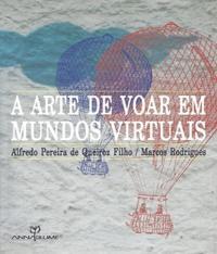 Arte De Voar Em Mundos Virtuais, A