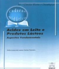 Acidez Em Leite E Produtos Lacteos - Aspectos Fundamentais