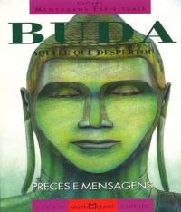 Buda - Aquele Que Despertou