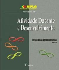 Atividade Docente E Desenvolvimento - Vol 16