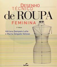 Desenho Tecnico De Roupa Feminina - 03 Ed