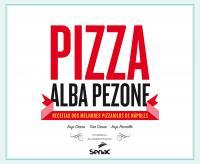 PIZZA: RECEITAS DOS MELHORES PIZZAIOLOS DE NÁPOLES