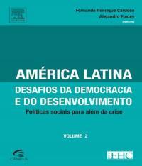 America Latina - Desafios Da Democracia E Do Desenvolvimento - Vol 02