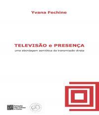 Televisao E Presenca