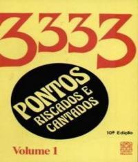 Pontos Riscados E Cantados: 3333 Vol - 01