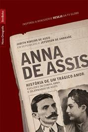 Anna De Assis - Historia De Um Tragico Amor - Livro De Bolso