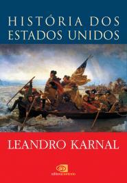 HISTÓRIA DOS ESTADOS UNIDOS: DAS ORIGENS AO SÉCULO XXI