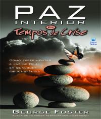 Paz Interior Em Tempos De Crise
