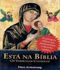 Esta Na Biblia - Os Versiculos Catolicos