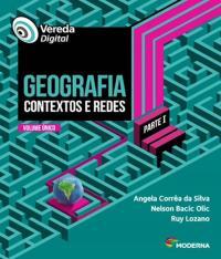 VEREDA DIGITAL - GEOGRAFIA CONTEXTOS E REDES - PARTE I -  EM - 02 ED