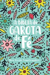 A BÍBLIA DA GAROTA DE FÉ - NVT - JARDIM