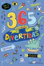 365 ATIVIDADES DIVERTIDAS