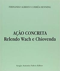 Acao Concreta - Relendo Wach E Chiovenda